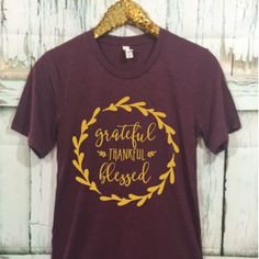 THREE OFF Grateful Thankful Blessed Unisex T-Shirt, Thanksgiving Shirt, Thankful Shirt, Grateful, Gobble Till you Wobble, Holiday Shirt by ShopatBash on Etsy