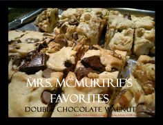 Mrs. McMurtrie's Favorites Belvidere Biscuits/Chocolate Walnut