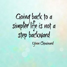 Simpler Life Quote