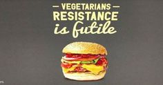 Irate Vegetarians Forced a Burger Chain to Pull Its Ads - http://quickqualitypost.space/irate-vegetarians-forced-a-burger-chain-to-pull-its-ads/