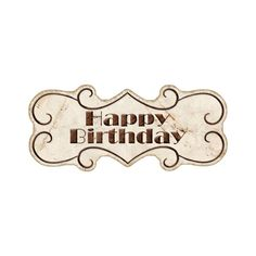 Vintage Birthday ❤ liked on Polyvore featuring birthday, text, holidays, words, phrase, quotes and saying