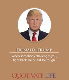 Congrats to Donald Trump for winning the US elections! Quotes by Donald Trump. #MakeAmericaGreatAgain
