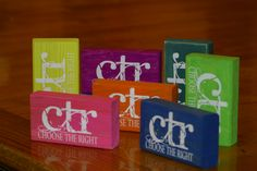 """CTR Choose the right blocks.  Cut 2x4 into 6"""" pieces.  Sand down the edges, and paint.  After painting sand the edges, and put on the vinyl lettering."""