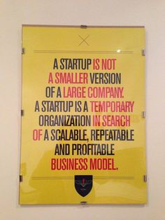 A startup is not a version of a larger company.