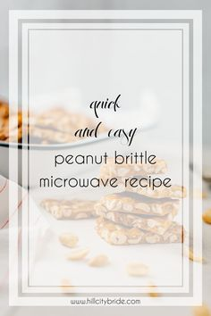 Looking for simple peanut brittle recipes? Ours is super simple to make. P.S. This is a peanut brittle microwave recipe. SO EASY! #recipe #recipes #microwavepeanutbrittle #peanutbrittle #candy #candyrecipe #homemadecandy