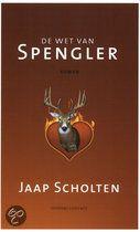 De Wet Van Spengler / Jaap Scholten