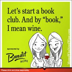 I wanna be in this book club!!!!!