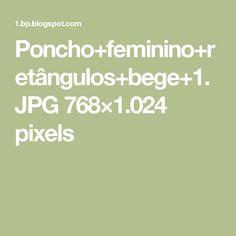 Poncho+feminino+retângulos+bege+1.JPG 768×1.024 pixels
