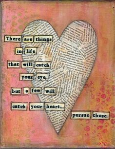 #Heart #collage #saying
