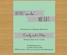 Before we do, we eat Rehearsal Dinner Invitation printable pdf digital copy file on Etsy, $7.00