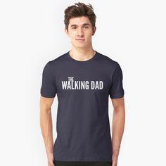 """The walking Dad"" Unisex T-Shirt by tshirtexpress | Redbubble"