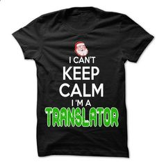 Keep Calm Translator... Christmas Time ... - 0399 Cool - #money gift #gift amor. ORDER NOW => www.sunfrog.com/...