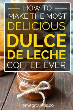 If you have never had a Dulce de Leche coffee before, hang on to your hat! You are in for a treat.And if you have, you know exactly what I am talking about.Dulce de Leche is a creamy caramel sauce or spread, traditionally made by simmering milk and sugar for several hours. #dulce #coffee #coffeelover #coffeeaddict