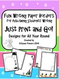 Encourage your young writers and motivate the writing process with the end result being published onto these fun and creative papers. Twenty eight pages of  fun bordered writing paper for publishing the childrens writing work. These creative, printable papers are ready to just print as you need them and go!
