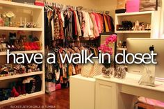 bucket list, clothes, girls, teenagers, walk-in closet, wardrobe