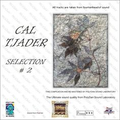 http://polydansound.com/release/polydan-sound-laboratory-cal-tjader-selection-2-hi-end-audiophile-series-rest/ e-mail: info@polydansound.com