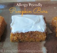 Allergy friendly pumpkin bars (dairy, egg, soy, wheat/gluten, peanut, tree nut free) from EatingWithFoodAllergies.com