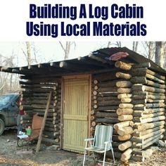 Building A Log Cabin From Local Materials