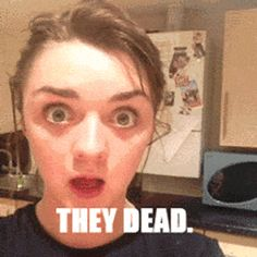 Arya's thoughts about Game of Thrones' Red Wedding…lauren i think i need to start watching this show