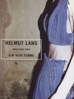Juergen Teller for Helmut Lang Ad Campaign Helmut Lang, Juergen Teller, Fashion Advertising, Advertising Campaign, Brand Campaign, Ying Gao, Moda Punk, New Paris, Losing A Dog