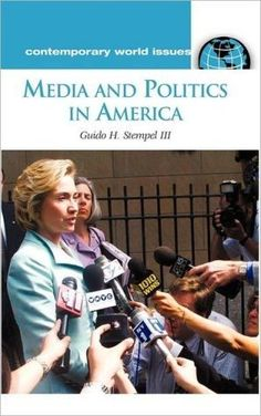 Media and Politics in America: A Reference Handbook