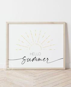 Hello Summer! Cute print perfect for those sunny summer days! Easy to download & frame. #summerdecor #hellosummer #etsy Summer Fun For Kids, Hello Summer, Art For Kids, Summer Days, Summer Time, Home Decor Wall Art, Home Art, Printing Services, Online Printing