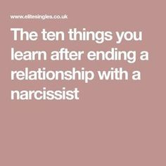 The ten things you learn after ending a relationship with a narcissist Narcissistic Men Relationships, Dating A Narcissist, Relationship With A Narcissist, Narcissistic Mother, Narcissistic Behavior, Narcissistic Sociopath, Narcissistic Personality Disorder, Broken Relationships, Narcissistic People