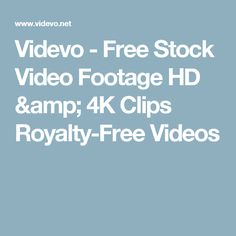 Videvo - Free Stock Video Footage HD & 4K Clips Royalty-Free Videos