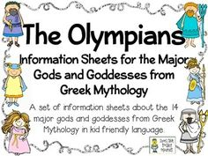 The Olympians: Kid Friendly Information Sheets about the Major Gods/Goddesses in Greek Mythology  $
