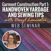 Join Daryl Lancaster as she discusses the first steps to garment construction. | InterweaveStore.com