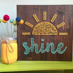 MADE TO ORDER String Art Sun and Shine Sign by TheHonakerHomeMaker on Etsy https://www.etsy.com/listing/240330346/made-to-order-string-art-sun-and-shine