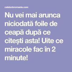 Nu vei mai arunca niciodată foile de ceapă după ce citești asta! Uite ce miracole fac în 2 minute! Mai