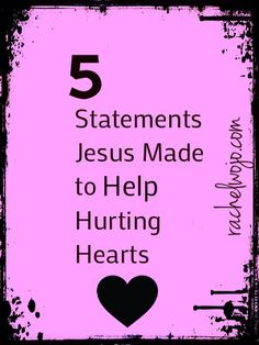 How to Bring Hope to Hurting Hearts: 5 Statements Jesus Made as our Example