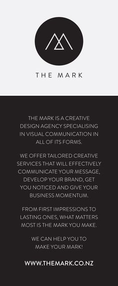 The Mark - logo design & company introduction. Make Your Mark. www.themark.co.nz