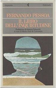Il libro dell'inquietudine. Fernando Pessoa.