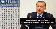 Erdoğan'a Sözcü'den Küfürlü Bulmacalı Hakaret