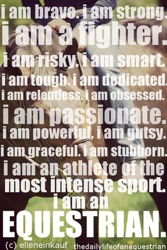I love this #horse quote! :) It really captures who I am :D Especially the stubborn part-maybe not the whole graceful thing, but hey! lol
