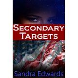 Secondary Targets (Kindle Edition)By Sandra Edwards