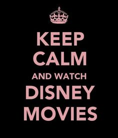 Keep Calm~Watch Disney