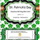 In St. Patrick's Day Creative Writing Mini-Unit by the2teachers you will receive a total of 14 pages.  Included in this mini-unit you will find pre...