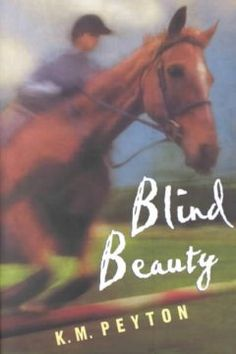 Blind beauty / K.M. Peyton.
