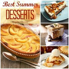 Stagetecture Best Summer Desserts. Delight your senses and guests with these 4 round up dessert recipes! #desserts #recipes #sweets
