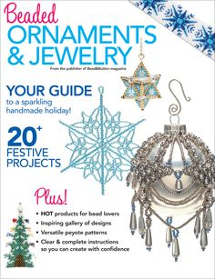 Beaded Ornaments & Jewelry is your guide to a sparkling handmade holiday! Seed Bead Patterns, Peyote Patterns, Beading Patterns, Beaded Christmas Ornaments, Christmas Decorations, Christmas Crafts, Holiday Jewelry, How To Make Ornaments, Crochet Earrings