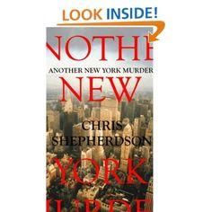 Another New York Murder: Chris Shepherdson: Amazon.com: Kindle Store