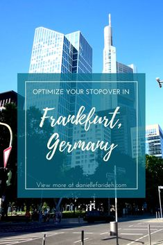 Since Frankfurt is often a location for extremely long layovers, here is a 'Stopover Bucket List' for anyone looking to make the best of a long layover. View photos, travel tips, and more at daniellefarideh.com
