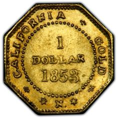 California Gold Rush $1 Coin, 1853