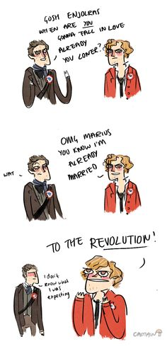 Oh, Enjolras. You are quite the romantic.