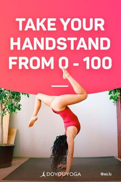 3 Steps to Take Your Handstand from 0 to 100 #yoga #fitness #strength