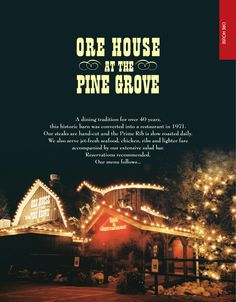 """If I had to choose one restaurant in Colorado that holds my fondest memories, it would be Ore Hours at the Pine Grove in Steamboat Springs.  From the fantastic food, to great bar and outstanding service, this gorgeous restaurant is a """"must visit"""" when you are in the area!"""