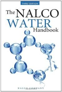 Availability: http://130.157.138.11/record=b3801588~S13 NALCO WATER HANDBOOK; ED. BY DANIEL J. FLYNN.The Landmark Water Use and Conditioning Resource--Fully Updated for the Twenty-First Century  Developed by the world's leading integrated water treatment and process improvement company, This work provides comprehensive guidance on the use and conditioning of water and wastewater in any industrial or institutional facility.